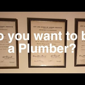 So you want to be a Plumber?