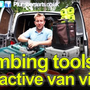 PLUMBING TOOLS IN THE VAN - INTERACTIVE VIDEO - TURN ON ANNOTATIONS